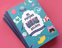 The Future is Make Believe
