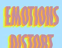 Emotions distort reality