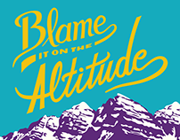 Blame It On The Altitude