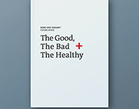 The Good the Bad and the Healthy / Das Büro der Zukunft