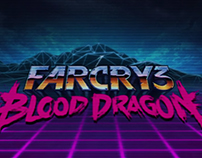 FARCRY 3: Blood Dragon Opening Titles