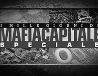SPECIALE 1000 GIORNI MAFIA CAPITALE-RAI IT