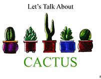Let's Talk About Cactus