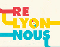 Re Lyon Nous - Teaser