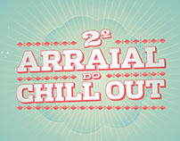 Chill Out 2º Arraial