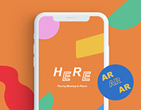 HERE AR App: Placing Meaning to Places