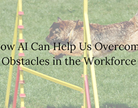 How AI Can Help Us Overcome Obstacles in the Workplace