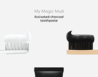 MyMagicMud (Activated Charcoal Toothpaste) Ad Campaign