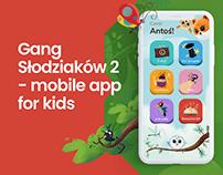 Gang Słodziaków 2 - Mobile App for Kids
