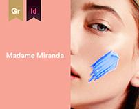 Madame Miranda