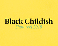 Black Childish - Showreel 2018 🔥