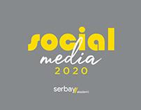 Serbay Akademi / Social Media 2020