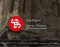 Graduate project - Animation: I survive / Preživim