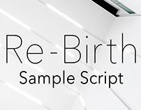 Re-Birth (Sci-Fi Sample Script)