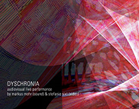 DYSCHRONIA (av performance)