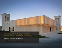 The Arab Regional Centre for World Heritage (UNESCO)