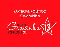 Material Político - Campanha: Gracinha
