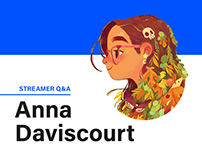STREAMER Q&A: Anna Daviscourt