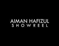 Aiman Hafizul | Showreel 2017