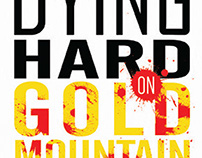 Dying Hard on Gold Mountain book cover