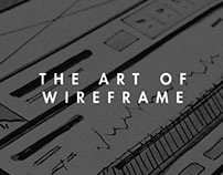 The Art of Wireframe