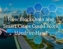 How Blockchain and Smart Cities Could work Hand In Hand