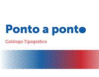 Ponto a Ponto - Catálogo Tipográfico