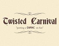 Twisted Carnival - putting a *twist* on fun