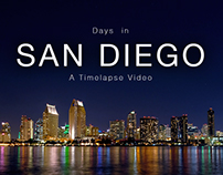 San Diego - A Time-lapse Video