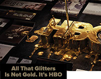 All That Glitters is not Gold. It's HBO.