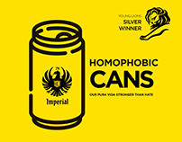 Imperial Homophobic Cans - Young Lions 18 Silver Winner