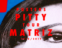 Pitty - Tour Matriz 2018/2019 (Tour posters collection)