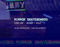 Mirror Skateboards - Video Uno 2015