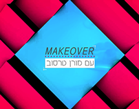 A REALITY SHOW | MAKEOVER