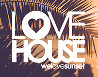 LOVE HOUSE #welovesunset