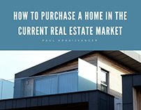 Purchase a Home in the Current Real Estate Market