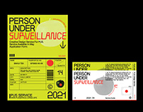 Person Under Surveillance Design Service