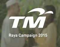 Telekom Malaysia Raya Campaign 2015