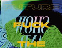 Fuck the Future