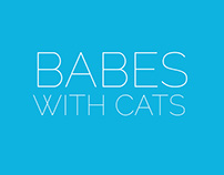 BABES WITH CATS