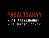 Pasalidahay Posters