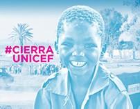 CAMPAÑA CIERRA UNICEF
