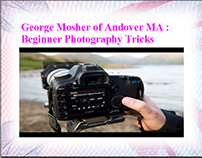 George Mosher Andover MA: Beginner Photography Tricks