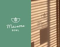 Maisons Bowl。Branding design
