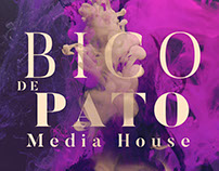 Bico de Pato Media House