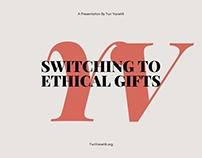 Yuri Vanetik  |  Switching to Ethical Gifts