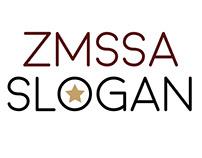 ZMSSA`s SLOGAN