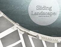 Sliding Landscape: