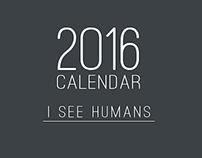 Calendar- I See Humans