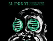 Slipknot London Gig Poster (Unofficial)